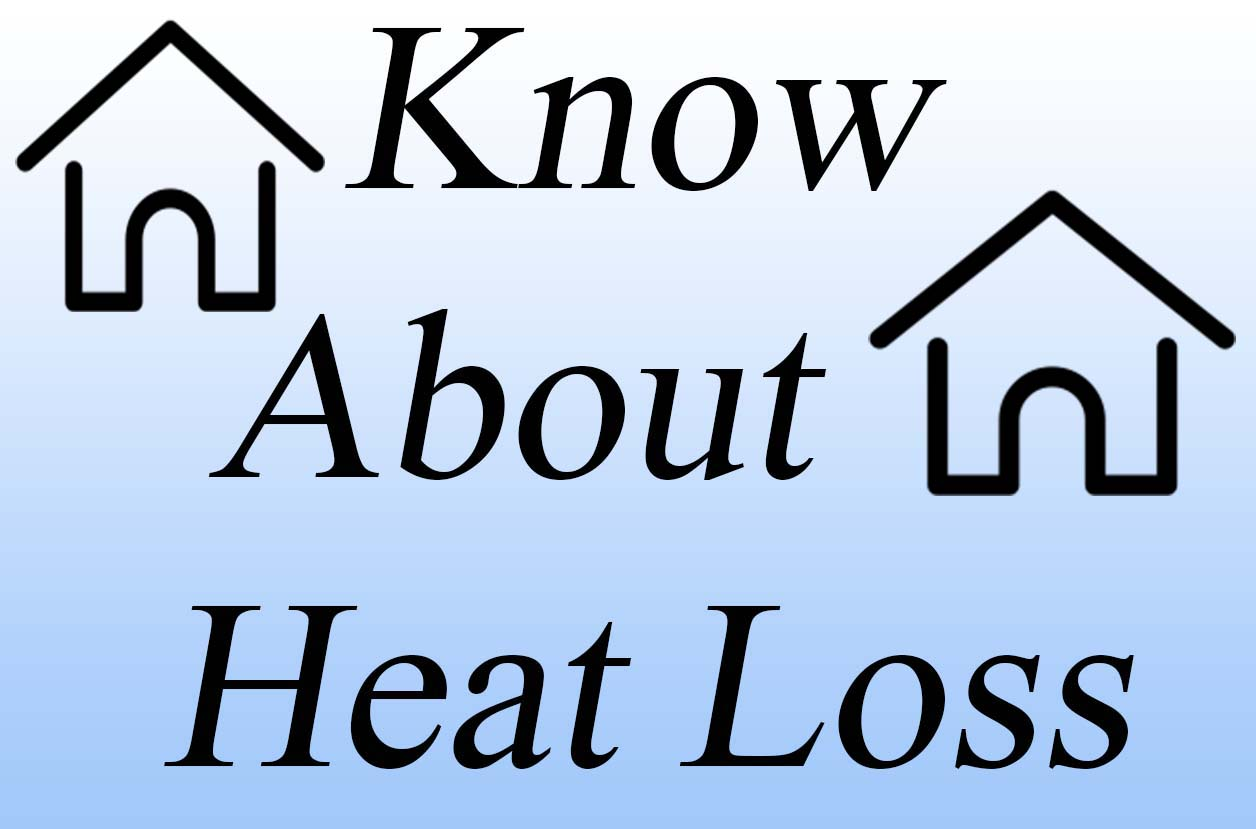 know about heat loss
